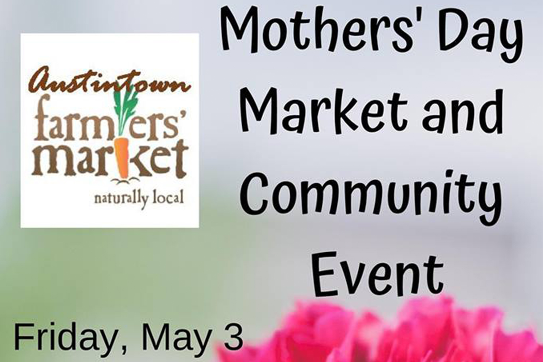 Austintown Farmers Market Mother's Day