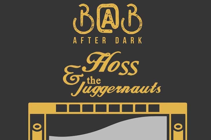 B@B After Dark: Floss & the Juggernauts