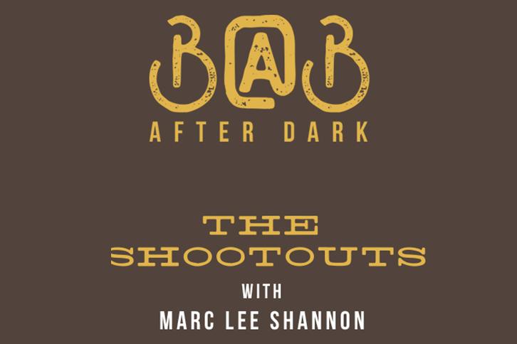 B@B After Dark: The Shootouts