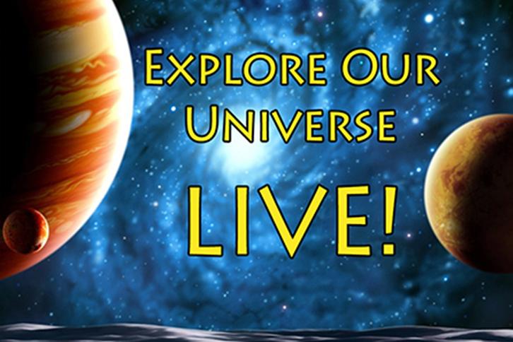 Explore Our Universe