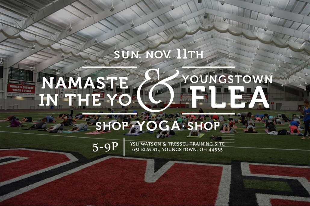 Namaste in the YO & Youngstown Flea   Youngstown Live on