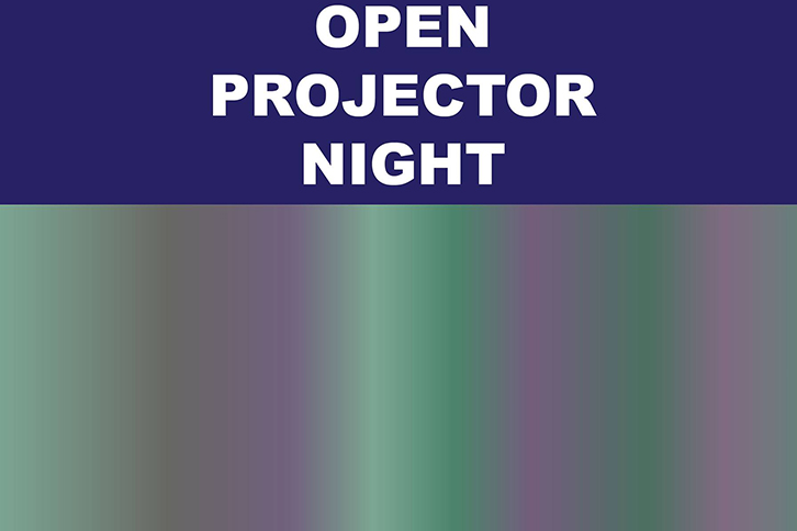Open Projector Night