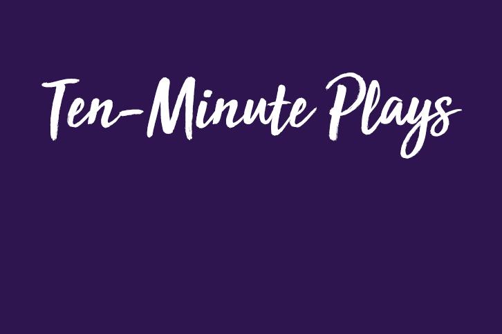 Ten-Minute Plays
